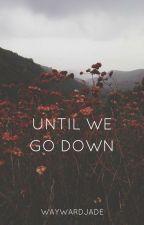 until we go down | bellamy blake by waywardjade