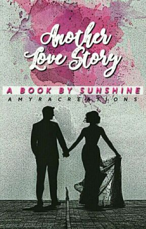 Another Love Story by Sunshine_Sunshade