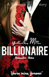 Yes, Mr Billionaire [COMPLETED] cover
