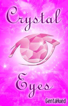 Crystal Eyes [END] by gentahued