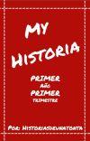 MY HISTORIA: primer año, primer trimestre cover