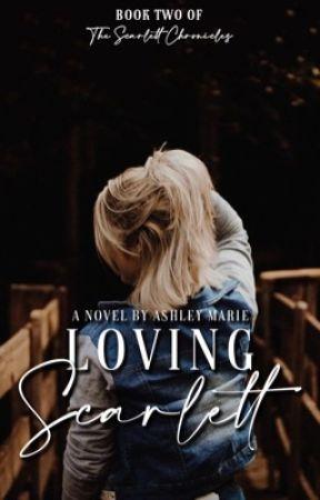 Loving Scarlett  by Ashley_Mariex