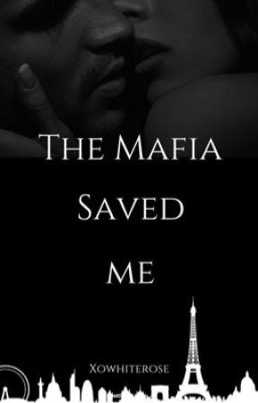 The Mafia Saved Me by xowhiterose