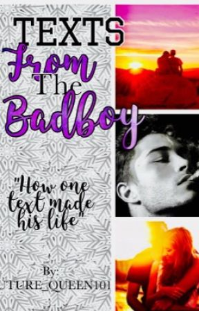 Texts From The Badboy (COMPLETE) by FUTURE_QUEEN101
