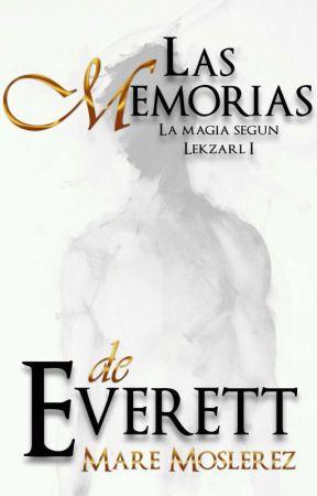 Las memorias de Everett by Maremo95