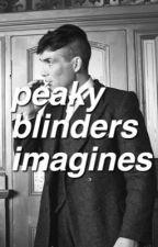 peaky blinders imagines by asthelightsgodown