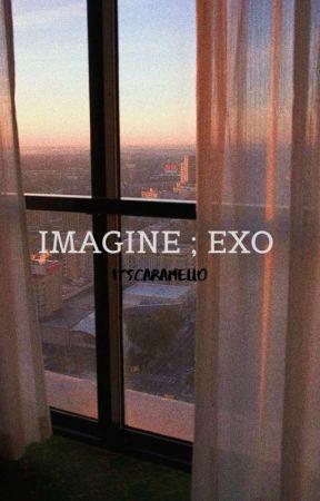 Imagine ; EXO by itscaramello