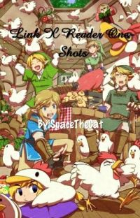 Link X Reader One-Shots (DISCONTINUED) cover