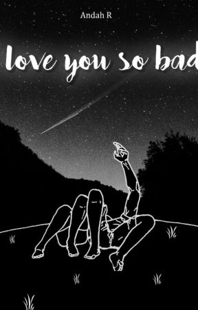 I Love You So Bad [PCY]  by andahra