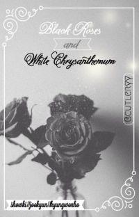 Black Roses and White Chrysanthemum cover
