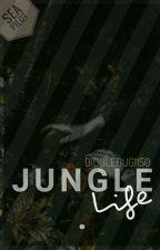 Jungle Life || A.V by Diddlebug1150