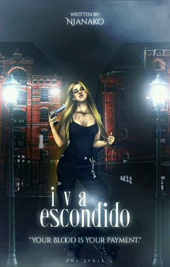 Iva Escondido (Completed)