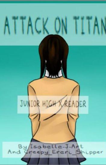 Junior High X Reader