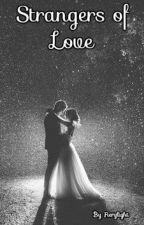 Strangers of Love by Fierylight