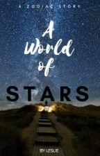 A World of Stars ➳ A Zodiac Story by angelscoffee