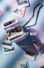 A Different Way   ʏᴏᴏɴsᴇᴏᴋ by yoseoks
