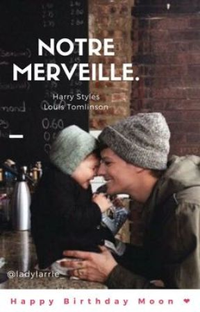 Notre merveille. by ladylarrie_