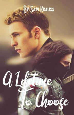 A Lifetime To Choose (Steve x Reader x Bucky) by The_Undying_Avenger