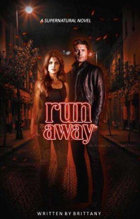 Runaway ▸ SUPERNATURAL ✓ by starkbursts