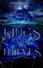Kings and Thieves by oceanslostinstars