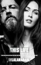 This Life | Chibs Telford Fanfic | Sons of Anarchy  by whatawonderx
