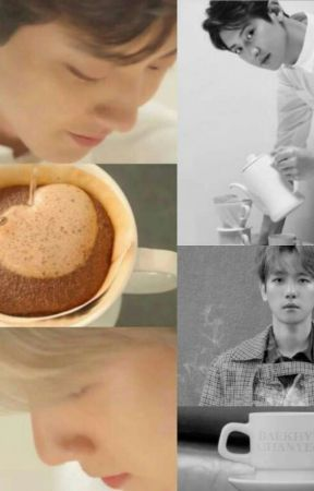 Coffee and You by chanbaekfanfic614