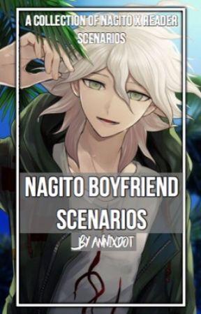 Nagito Boyfriend Scenarios (Nagito x Reader) [DISCONTINUED] by getoffmyclouds