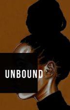 Unbound by tochibiko