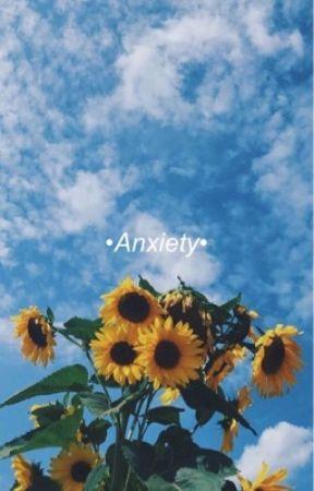•Anxiety•      by Lovey_Uchiha