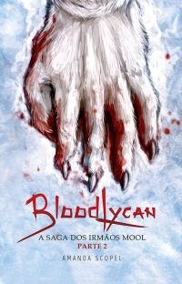 BloodLycan - A Saga dos irmãos Mool - Parte 2 cover