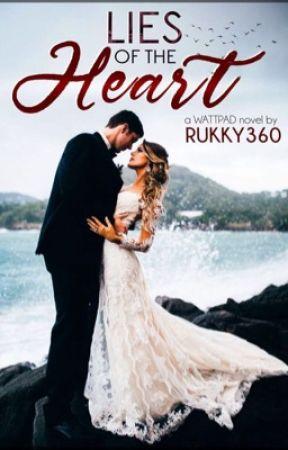 LIES OF THE HEART (Rewritten) by Rukky360