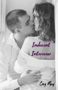 Indecent Interview {Completed} cover