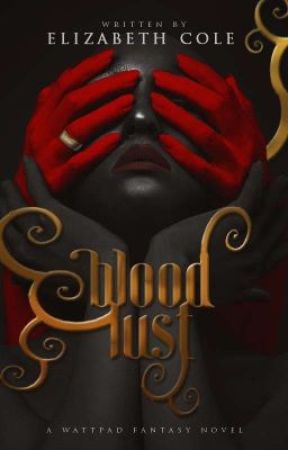 Blood Lust (COMPLETED) by ElizabethCole89