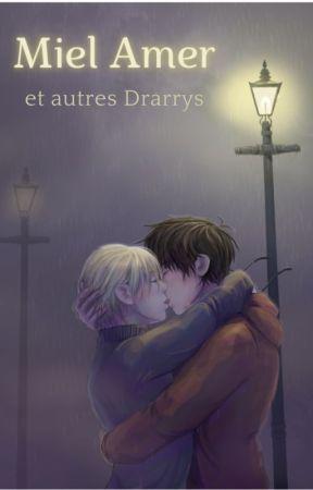 Miel amer, et autres Drarrys by Wynhilde