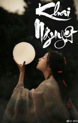 Đọc truyện Khai Nguyệt