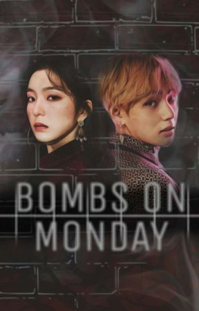 bombs on monday by deiuxury