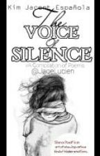 The Voice of Silence [A Collection of Poems] by JaceLucien