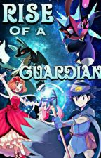 RISE OF A GUARDIAN ( DISCONTINUED )  by THOMAS_KETCHUM