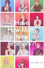 I Have How Many New Brothers?! (Brothers Conflict fanfiction) by Treyner