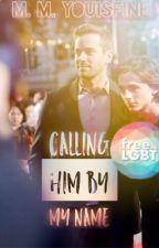 Calling Him By My Name [Armie Hammer + Timothée Chalamet | Charmie | mxb] by MishMishYouIsFine