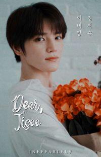 Dear, Jisoo   𝘓𝘦𝘦 𝘛𝘢𝘦𝘺𝘰𝘯𝘨 ✔ cover