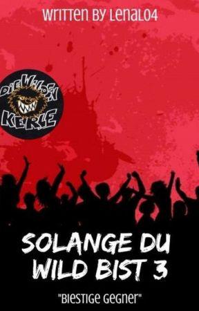Solange Du Wild Bist 3-Biestige Gegner by CreateNewWorlds