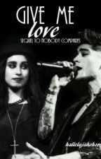 Give Me Love. Sequel to Nobody Compares by hallelujahchorus