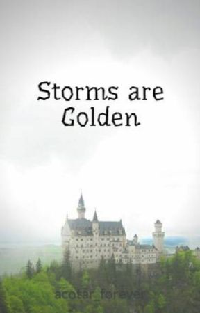 Storms are Golden by acotar_forever