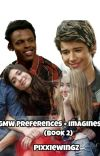 GMW Preferences + Imagines (Book 2) [Requests CLOSED] cover