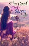 The good girls secret life cover