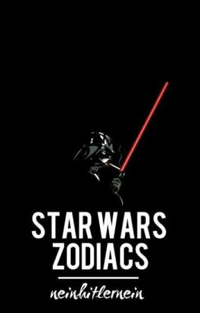 Star Wars Zodiacs by neinhitlernein
