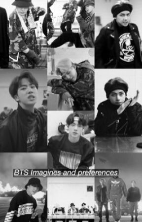 BTS Imagines/ Preferences by norlfriends