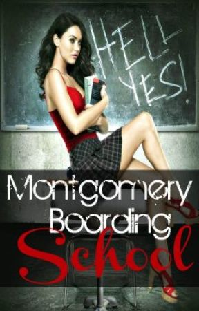 Montgomery Boarding School (GirlxGirl) by WantingToFly