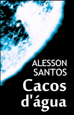Cacos d'água by AlessonSO